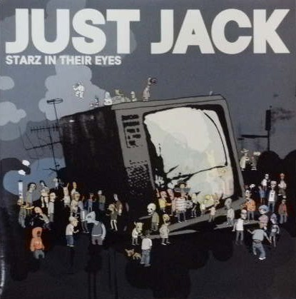 JUST JACK / STARZ IN THEIR EYES