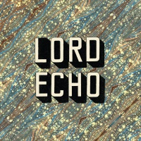 LORD ECHO / CURIOSITIES (US)