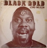 LORD NELSON / BLACK GOLD