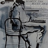 HORACE SILVER QUINTET & TRIO / BLOWIN' THE BLUES AWAY