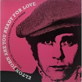 ELTON JOHN / ARE YOU READY FOR LOVE