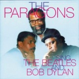PARAGONS / PARAGONS SING THE BEATLES AND BOB DYLAN