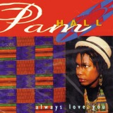 PAM HALL / ALWAYS LOVE YOU