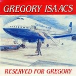 GREGORY ISAACS / RESERVED FOR GREGORY
