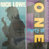 NICK LOWE / PARTY OF ONE