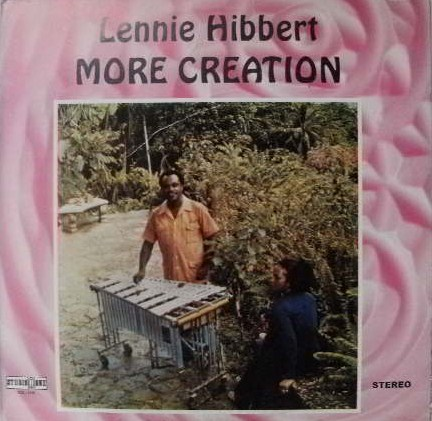 LENNIE HIBBERT / MORE CREATION