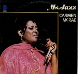 CARMEN MCRAE / MS. JAZZ