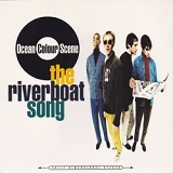 OCEAN COLOUR SCENE / RIVERBOAT SONG