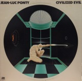 JEAN LUC PONTY / CIVILIZED EVIL