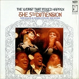5TH DIMENSION / THE WORST THAT COULD HAPPEN