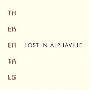 RENTALS / LOST IN ALPHAVILLE