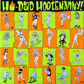 VARIOUS / HO-DAD HOOTENANNY / BEER BLAST BLOW OUT