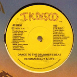 HERMAN KELLY & LIFE / DANCE TO THE DRUMMER'S BEAT