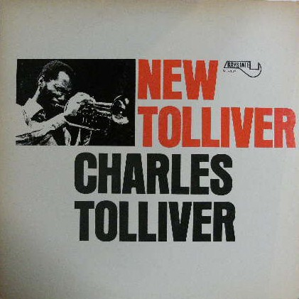 CHARLES TOLLIVER / NEW TOLLIVER