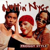 NUTTIN' NYCE / FROGGY STYLE