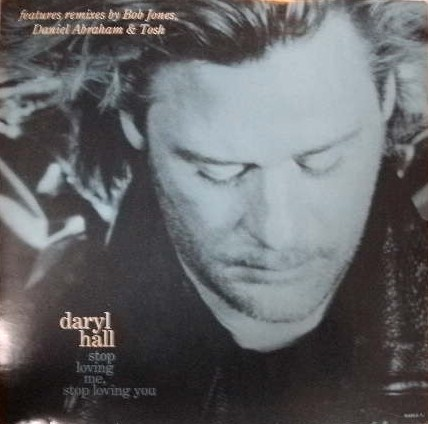 DARYL HALL / STOP LOVEING ME STOP LOVING YOU