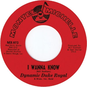DYNAMIC DUKE ROYAL / I WANNA KNOW