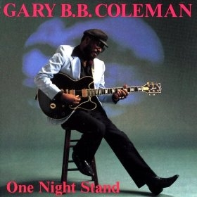 GARY B.B. COLEMAN ‎/ ONE NIGHT STAND