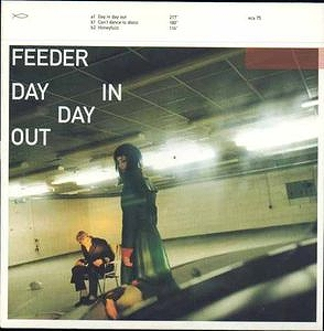 FEEDER / DAY IN DAY OUT