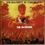 IN CROWD / HIS MAJESTY IS COMING