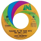 LOVE UNLIMITED ‎/ WALKIN' IN THE RAIN WITH THE ON