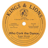 SUGAR MINOTT / TREVOUR JUNIOR / WHO CORK THE DANCE