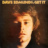 DAVE EDMUNDS / GET IT