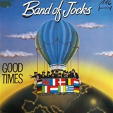 BAND OF JOCKS / GOOD TIMES