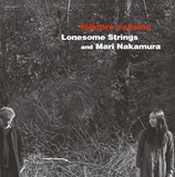 LONESOME STRINGS AND MARI NAKAMURA / FOLKLORE SESSION
