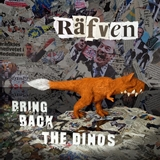 RAFVEN / よみがえれ!キツネザウルス 〜 BRING BACK THE DINOS