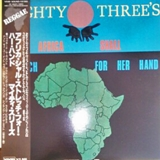 MIGHTY THREES / AFRICA SHALL STRETCH FOR HER BAND