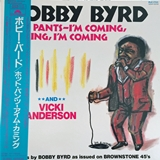 BOBBY BYRD / HOT PANTS I'M COMING COMING I'M COMIN