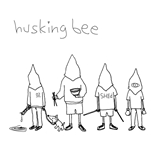 HUSKING BEE / YOUTH THAT GROWS OLD / PREPARED MIND