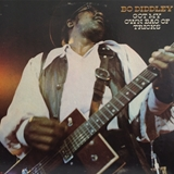 BO DIDDLEY / GOT MY OWN BAG OF TRICKS