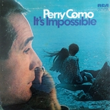 PERRY COMO ‎/ IT'S IMPOSSIBLE