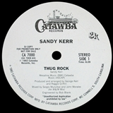 SANDY KERR / THUG ROCK
