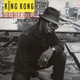 KING KONG ‎/ TROUBLE AGAIN