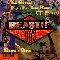 BEASTIE BOYS / FIGHT FOR YOUR RIGHT