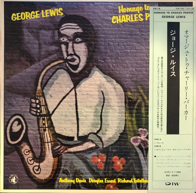 GEORGE LEWIS / HOMAGE TO CHRALES PARKER