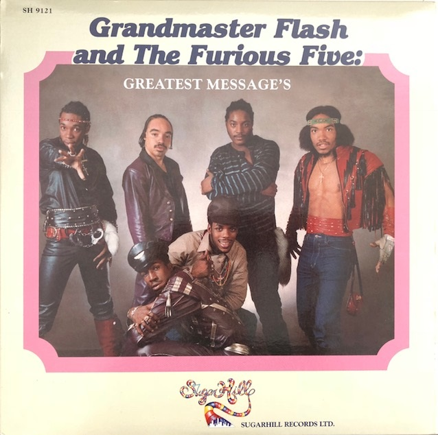 GRANDMASTER FLASH & FURIOUS FIVE / GREATEST MESSAGE'S