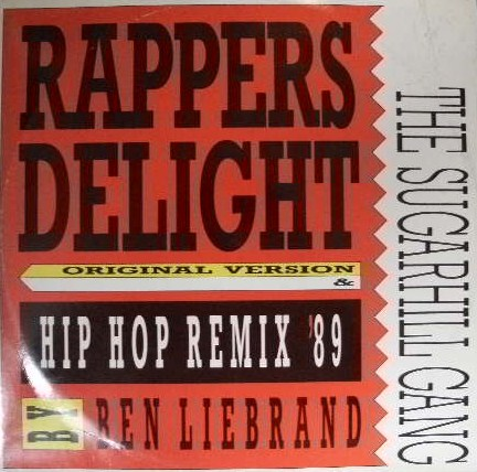 SUGARHILL GANG / RAPPERS DELIGHT HIOP HOP MIX