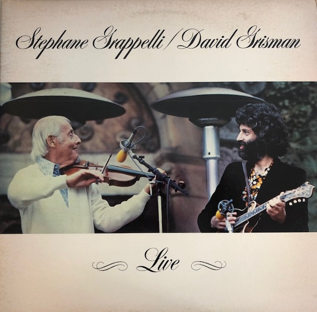 STEPHANE GRAPPELLI / DAVID GRISMAN / LIVE