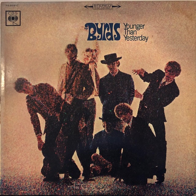 BYRDS / YOUNGER THAN YESTERDAY