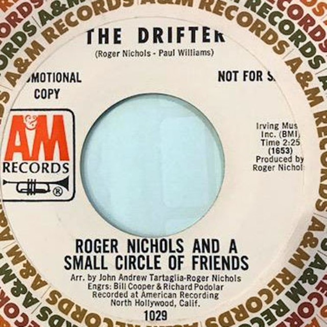 ROGER NICHOLS & THE SMALL CIRCLE OF FRIENDS / DRIFTER