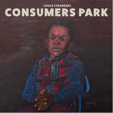 CHUCK STRANGERS / CONSUMERS PARK