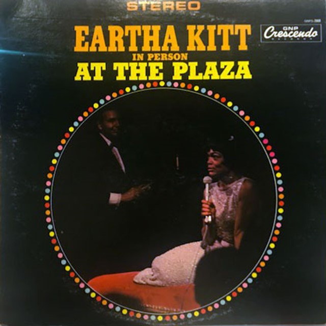 EARTHA KITT / EARTHA KITT IN PERSON AT THE PLAZA