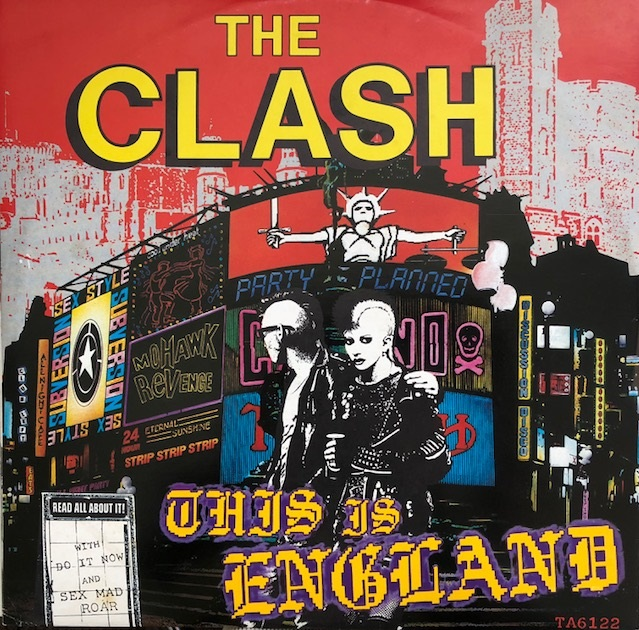 CLASH / THIS IS ENGLAND