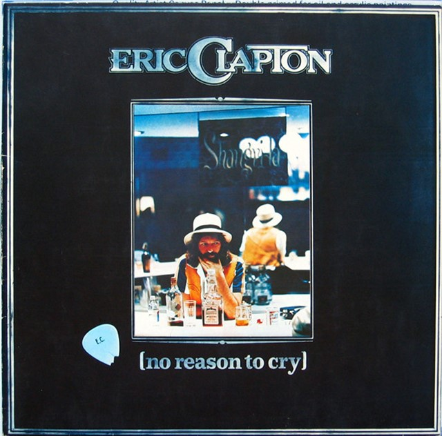 ERIC CLAPTON / NO REASON TO CRY