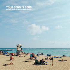 YOUR SONG IS GOOD / COAST TO COAST EP