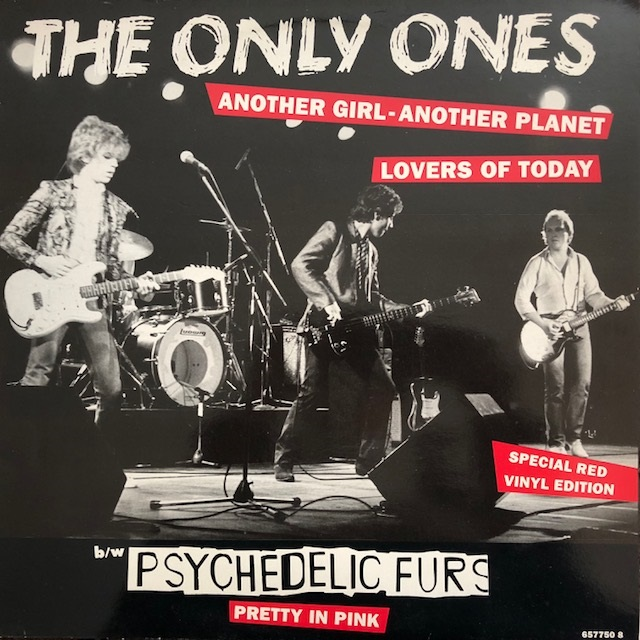 ONLY ONES / ANOTHER GIRL ANOTHER PLANET